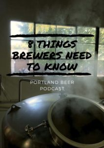 Nicole Kasten 8 Things Brewers Need to Know - Portland Beer Podcast Episode 16