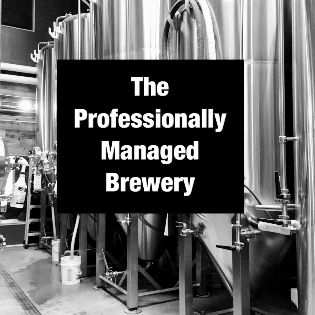The Professionally Managed Brewery - Portland Beer Podcast Episode 96 by Steven Shomler